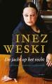 Inez Weski - De jacht op het recht