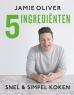 Jamie Oliver - Jamie Oliver - 5 ingredienten