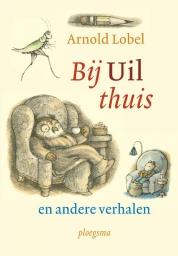 Bij Uil thuis en andere verhalen