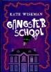 Gangsterschool 1