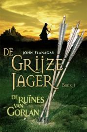 John Flanagan boeken - De Grijze Jager 1 : De ruïnes van Gorlan