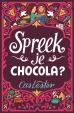 Spreek je chocola