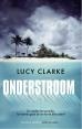 Lucy Clarke boeken