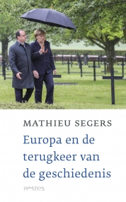 Europa en de terugkeer van de geschiedenis