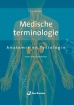 Medische terminologie - Anatomie en fysiologie, E-book