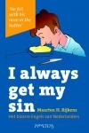 I always get my sin