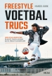 Freestyle voetbaltrucs