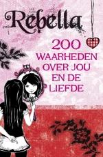Rebella. 200 waarheden over jou en de liefde