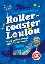 Rollercoaster Loulou en de grote gemene relativiteitstheorie