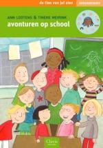 Avonturen op school deel 2 (Tien van juf Sien avi 3 en 4)