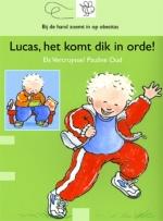 Lucas, het komt dik in orde (Bijdehand)