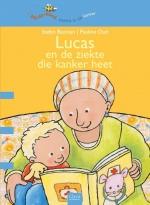 Lucas en de ziekte die kanker heet (Bijdehand)