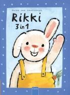 Rikki 3 in 1. Rikki; Rikki en Anni; Rikki durft