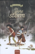 De grote storm. De verhalen van opa Eik. Boek III.