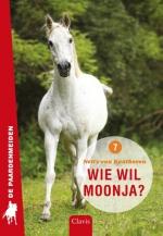 Wie wil Moonja? (De paardenmeiden 7)