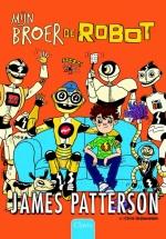 Mijn broer de robot (Een huis vol robots 1)