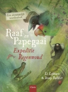 Raaf en Papegaai. Expeditie regenwoud