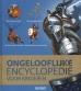 Larousse*Ongelooflijke encyclopedie voor kinderen
