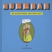 Gummbah boeken - De avonturen van Wim Kut
