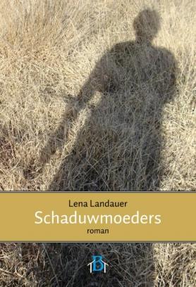 Het boek Schaduwmoeders van Lena Landauer