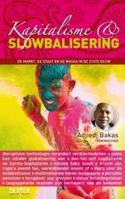 Adjiedj Bakas boeken - Kapitalisme en slowbalisering