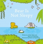 Bear Is Not Sleepy