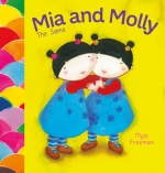 Mia and Molly: the Same and Different