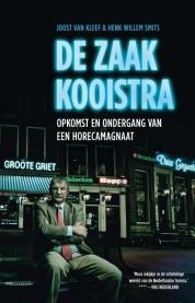 Joost van Kleef, Henk Willem Smits boeken - De zaak Kooistra