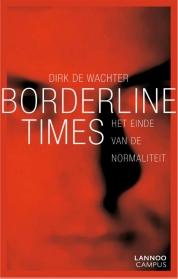 Dirk de Wachter boeken - Borderline times