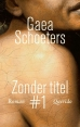 Gaea Schoeters boeken