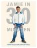 Jamie Oliver - Jamie in 30 minuten