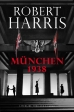 Robert Harris - München 1938