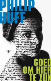 Philip Huff boeken - Goed om hier te zijn