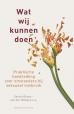 Sarina Brons- van der Wekken, Ineke van Dongen-van Veelen, Berna van der Zouwen-de Ruiter boeken