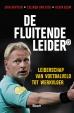 Erik Kaptein, Colinda van Dijk, Kevin Blom - De fluitende leider