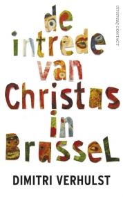 Dimitri Verhulst boeken - De intrede van Christus in Brussel PB