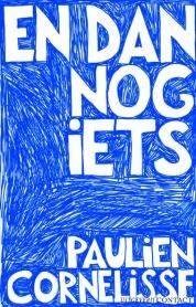 Paulien Cornelisse boeken - En dan nog iets