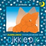 Jet Boeke boeken - Het dubbeldikke voorleesboek van Dikkie Dik