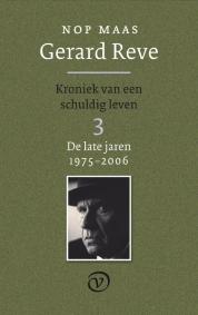 Nop Maas boeken - Gerard Reve - Kroniek van een schuldig leven 3 (De late jaren: 1975-2006)