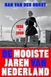 De mooiste jaren van Nederland 1950-2000