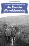 Een kleine geschiedenis van de Eerste Wereldoorlog