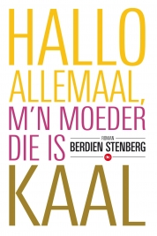 Berdien Stenberg boeken - Hallo allemaal, m'n moeder die is kaal