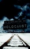 Ik overleefde de Holocaust