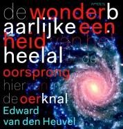 De wonderbaarlijke eenheid van het heelal