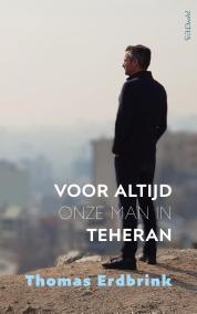 Voor altijd onze man in Teheran