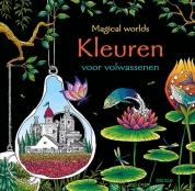 Magical worlds - Kleuren voor volwassenen