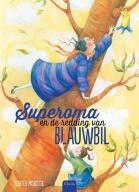 Superoma en de redding van blauwbil