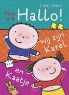 Hallo, wij zijn Karel en Kaatje