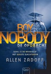 Boy Nobody – De opdracht (The Unknown Assassin #2) – Allen Zadoff