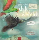 Naar het dak van de wereld Samen leren lezen met Raaf en Papegaai.